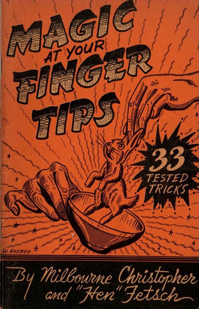 Magic at your Finger Tips 33 tricks